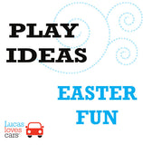 PLAY IDEAS - EASTER FUN