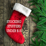 STOCKING STUFFERS UNDER $15