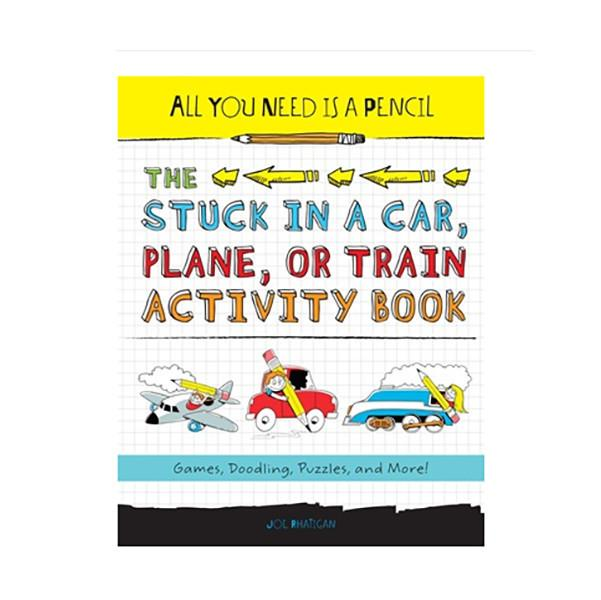 The Stuck in a CAR, Plane or Train Activity Book