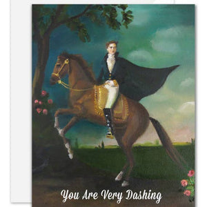 You Are Very Dashing Card