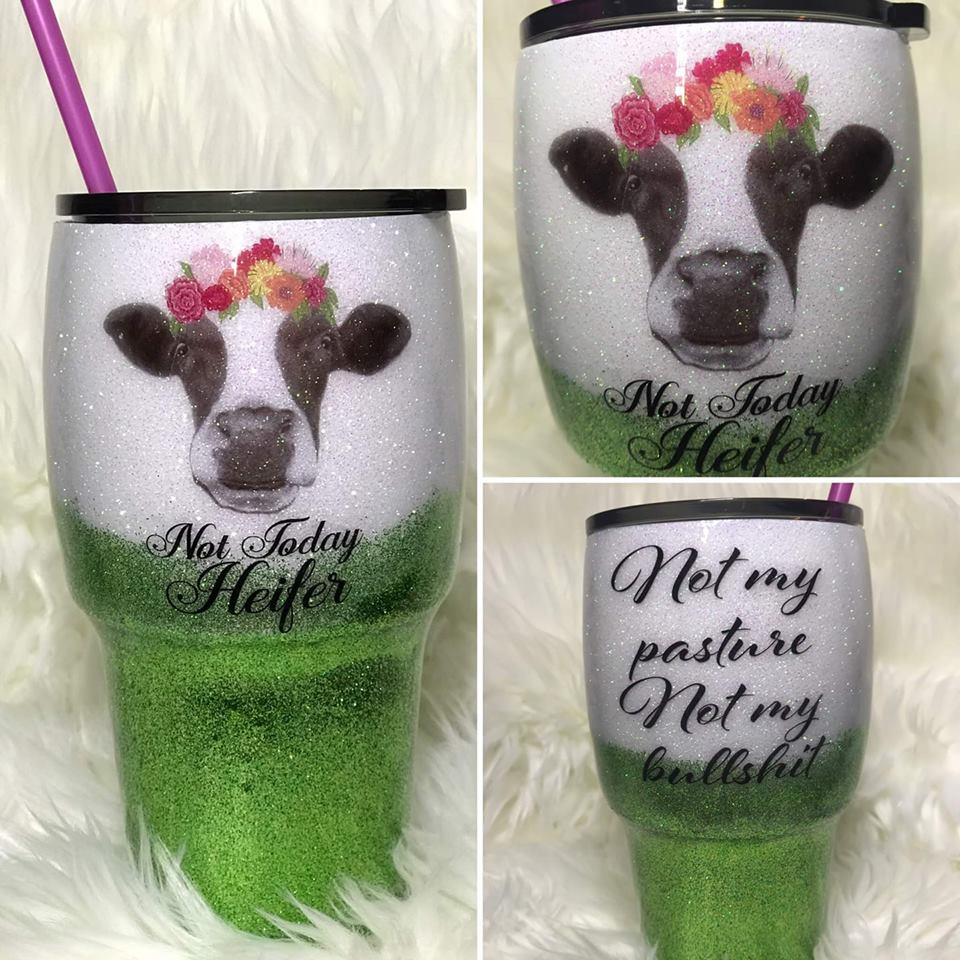 8f7587b50a6 Not Today Heifer Glitter Tumbler – Born Boujee Boutique