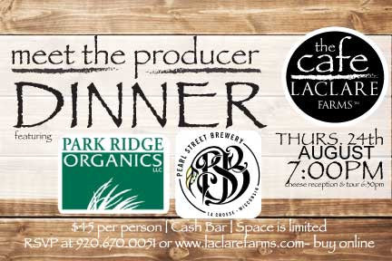 LaClare Farms Meet the Producer Dinner - August 24, 2017