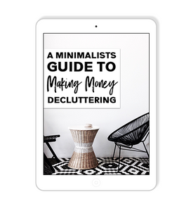 Guide To Making Money Decluttering