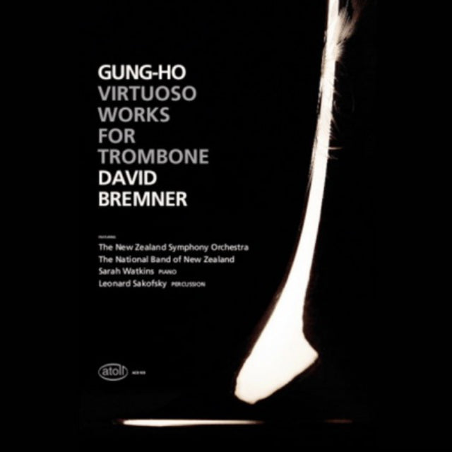 Gung-Ho - Virtuoso Works for Trombone by David Bremner