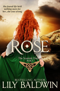 Rose: A Scottish Outlaw, Book 5