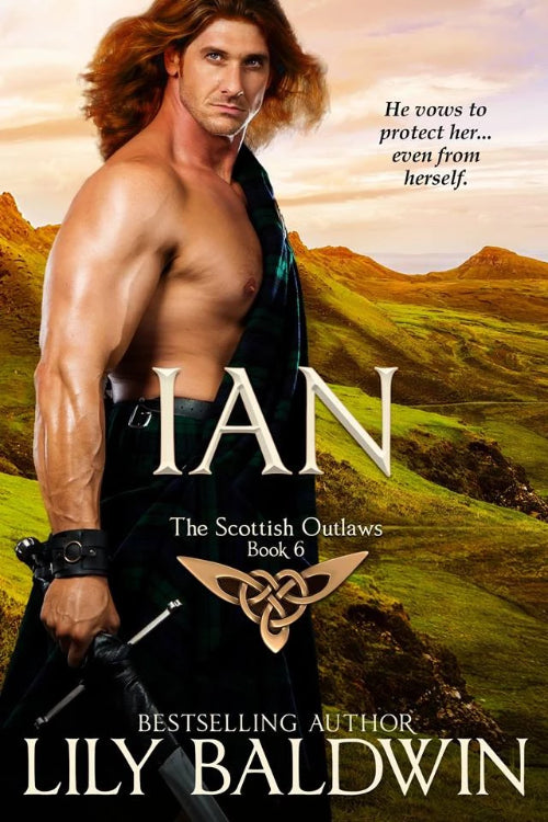 Ian: A Scottish Outlaw, Book 6