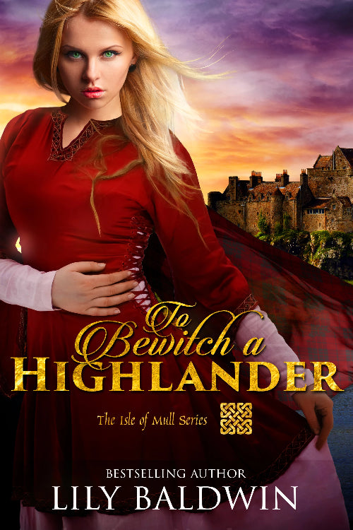 To Bewitch a Highlander, The Isle of Mull Series, Book 1