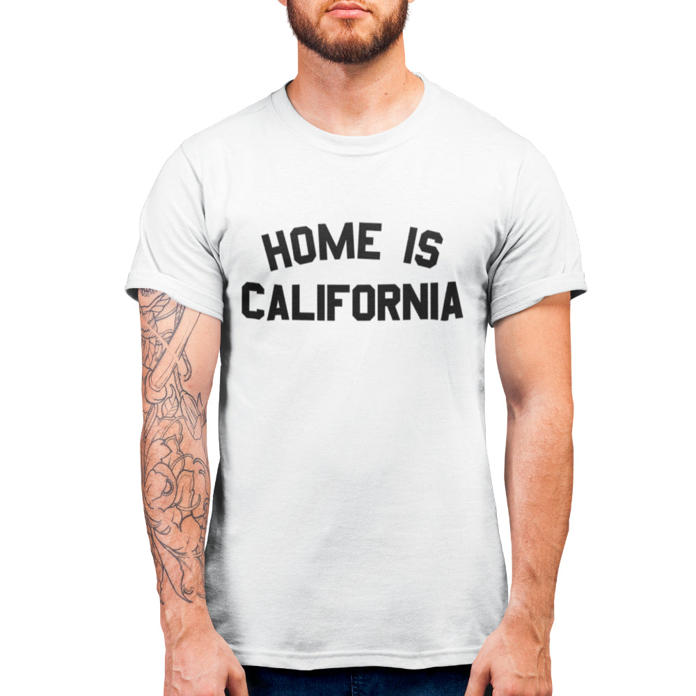 Home is California T-Shirt For Men's