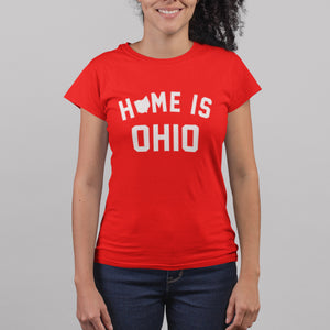 Home Is Ohio Women's T-shirt