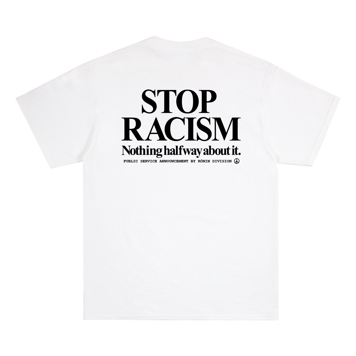 Stop Racism Tee - White