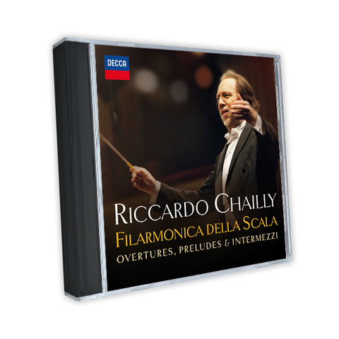 "Riccardo Chailly ""Overtures, Preludes & Intermezzi"""