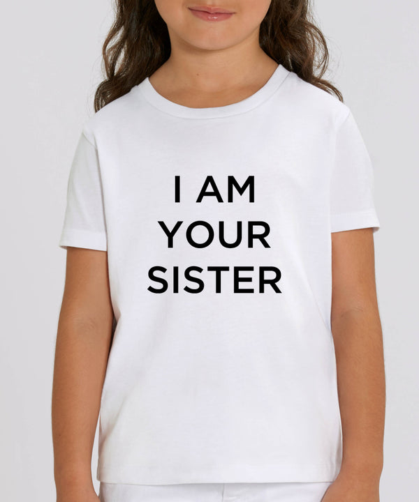 I am your sister - Kid T-shirt