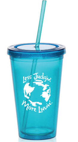Blue Acrylic Tumbler Less Judgin' More Luvin'