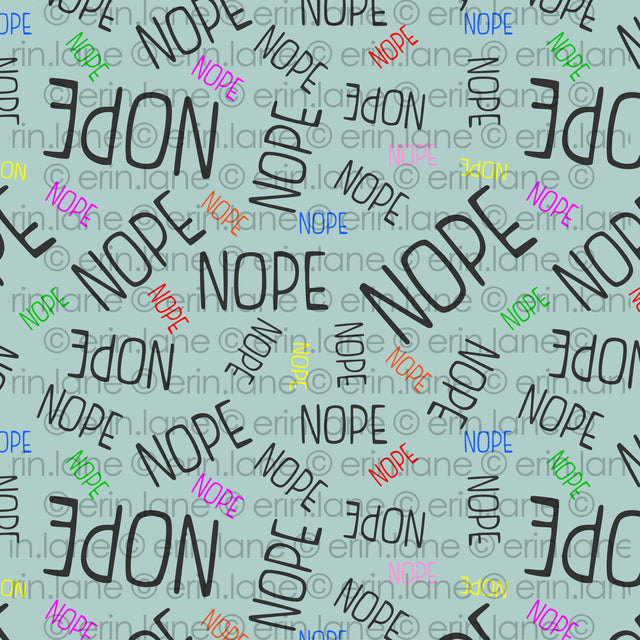 "Half Yard of Larry ""Nope"" Text Fabric"