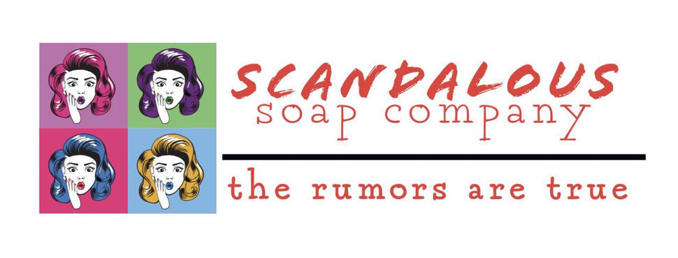 Scandalous Soap: Get scandalous