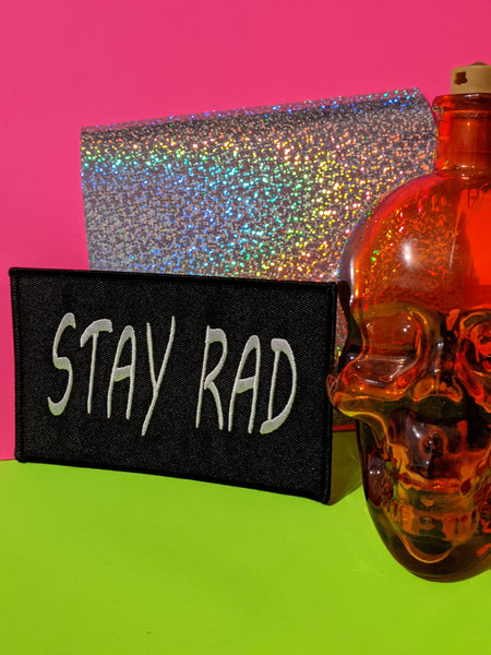 STAY RAD patch