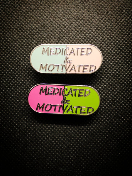 Medicated & Motivated pills