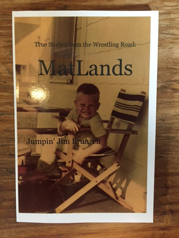 Jumpin' Jim Brunzell Book: MatLands
