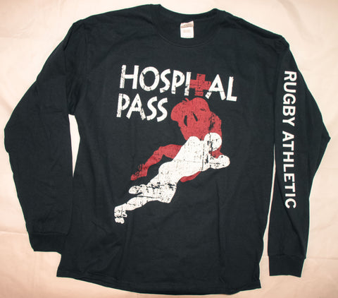 *Hospital Pass Long Sleeve Shirt