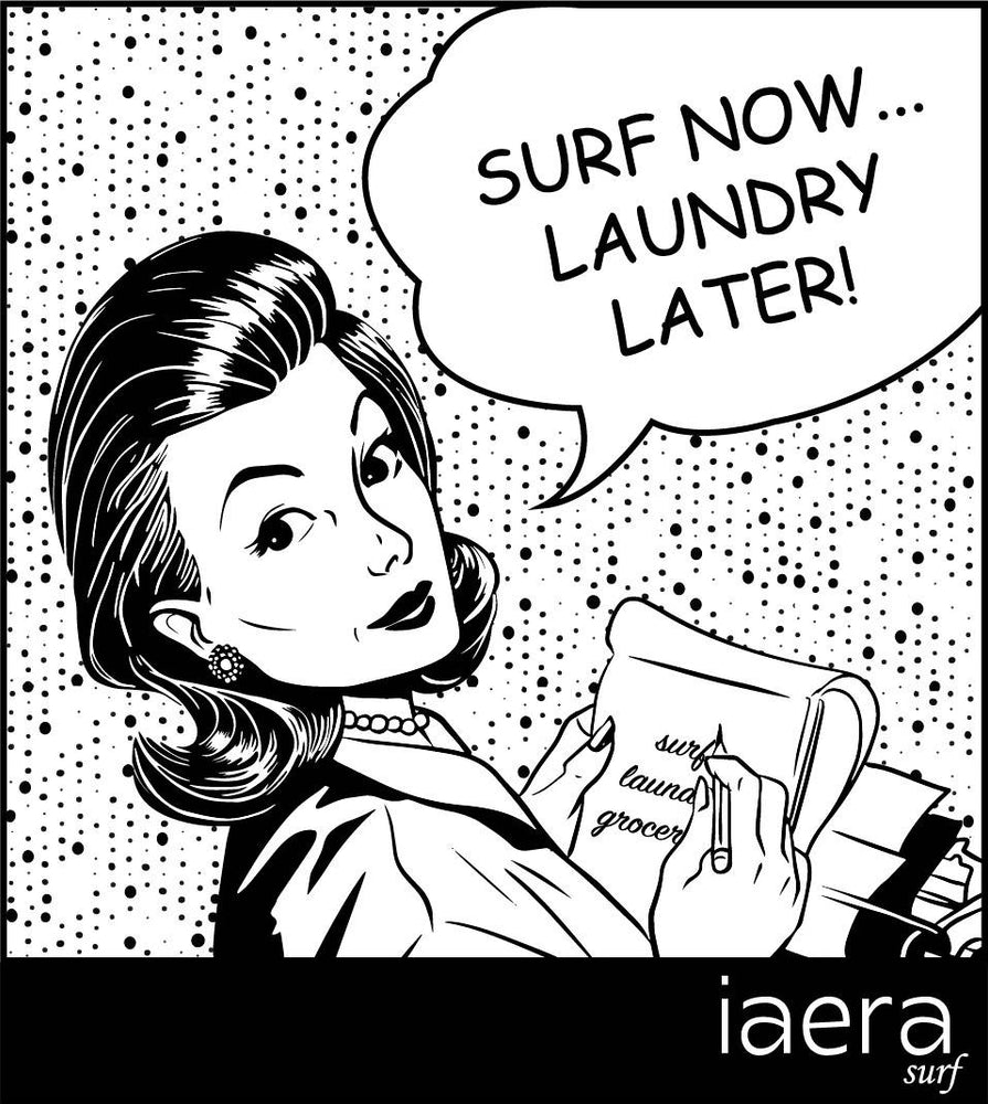 """Surf Now..Laundry Later!"" relaxed ladies tee, iaera surf"