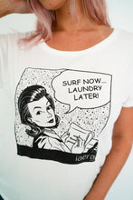 "Load image into Gallery viewer, The ""Surf Now!"" Dolman Tee"