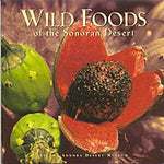 Wild Foods of the Sonoran Desert