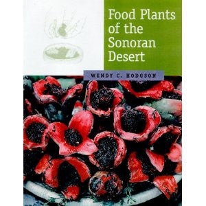 Food Plants of the Sonoran Desert