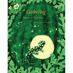 Gathering: Memoir of a Seed Saver
