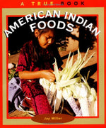 American Indian Foods