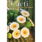 Cacti of the Desert Southwest