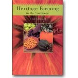 Heritage Farming in the Southwest