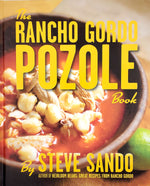 The Rancho Gordo Pozole Book