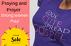Prayer for a Strong Woman - Christian Women's Apparel