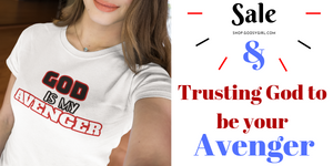 Encouragement and Christian Women's Apparel