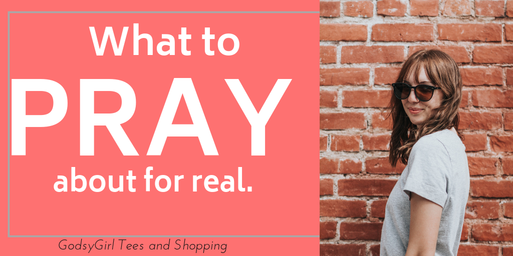 What to Pray for During Prayer Time - Christian Women's Apparel