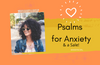 Psalms for anxiety and a SALE!