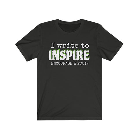 Image of CHRISTIAN BLOGGER TEE - Write to Inspire, Encourage and Equip