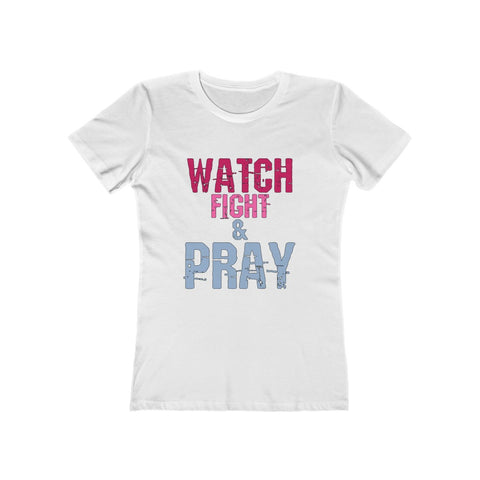 Image of Watch Fight and Pray Shirt