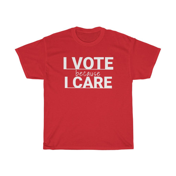 I Vote because I Care