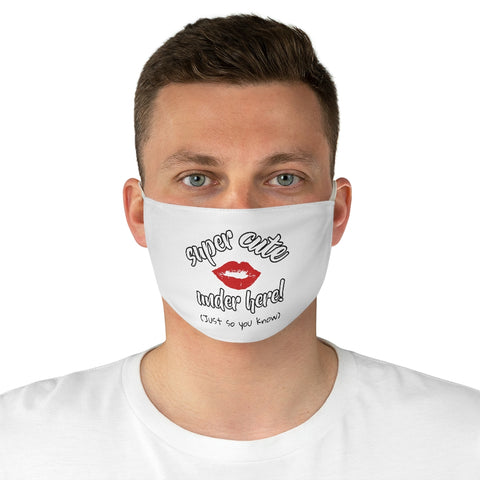 Image of Super Cute Under Here - Fabric Face Mask