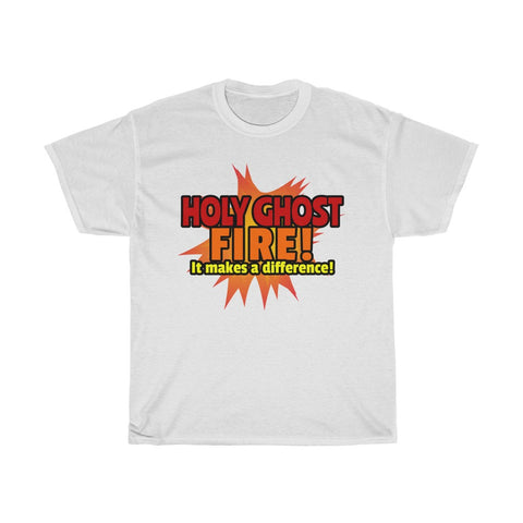 Image of Holy Ghost Fire - Christian Tee