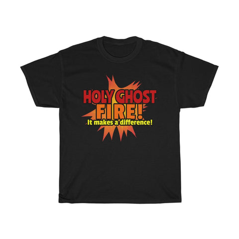 Image of Holy Ghost Fire Shirt