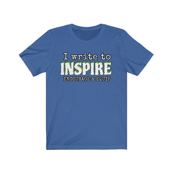 CHRISTIAN BLOGGER TEE - Write to Inspire, Encourage and Equip