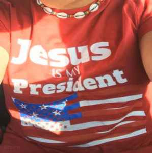 Jesus is my President T-Shirt for men or women