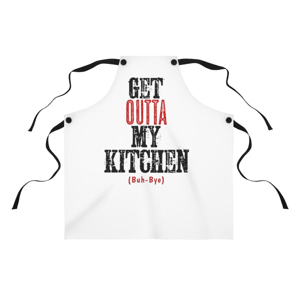 Get Outta my Kitchen - Funny Apron