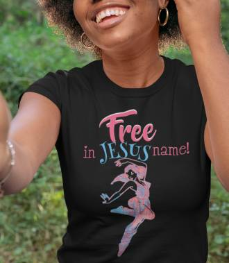 Free in the Name of Jesus Shirt - Christian Tees for Women
