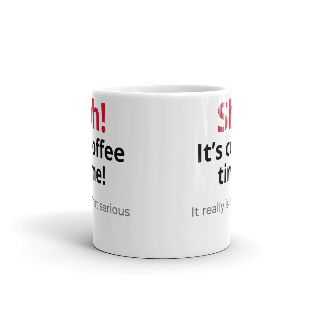 "Looking for great coffee gift basket ideas for the coffee lover in your life?  This is the perfect ceramic coffee (or tea) mug. It says ""Shhhh! ... it's coffee time"". The byline says ""it's really that serious""  This adorable mug"