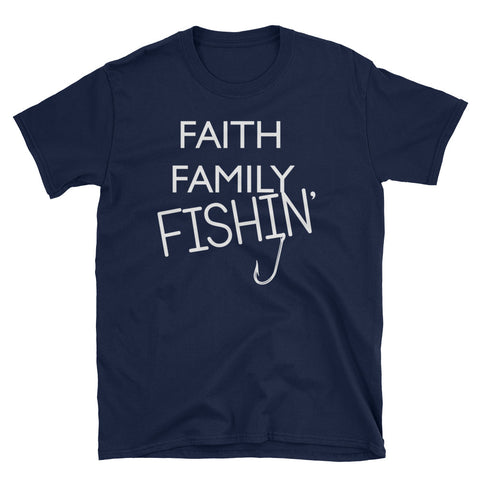 Image of Faith, Family, Fishin'  Short-Sleeve Unisex T-Shirt