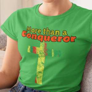 More than a Conquerer Tee