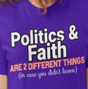 Faith & Politics Shirt